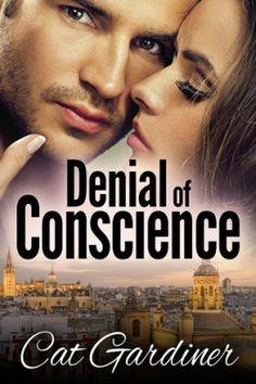 Denial of Conscience by Cat Gardiner, Romantic Suspense, Austenesque