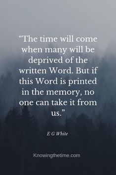 The time will come when many will be deprived of the written word. Memorise the bible. Christian Faith, Christian Quotes, Faith Quotes, Bible Quotes, Shared Reading, Christian Inspiration, Inspiring Quotes, Scriptures, Read More