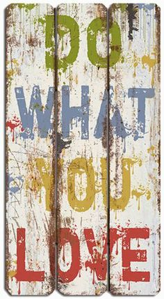Do What You Love (Word Art - Inspirational) - Wooden Wall Decor - Wood Sign null,http://www.amazon.com/dp/B00GVG7MJE/ref=cm_sw_r_pi_dp_ekOytb0VMD96PK8E