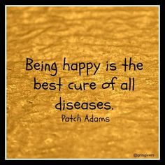 Patch Adams Quotes 64 quotes by - Great-Quotescom