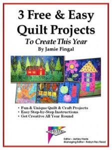FREE Quilt Projects by Jamie Fingal.  Down-loadable free ebook