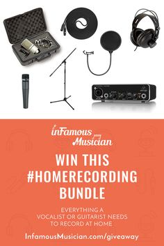 Win a free home recording bundle that's perfect for vocalists and guitarists. Contest ends 8/28/2017. Enter now: infamousmusician.com/giveaway