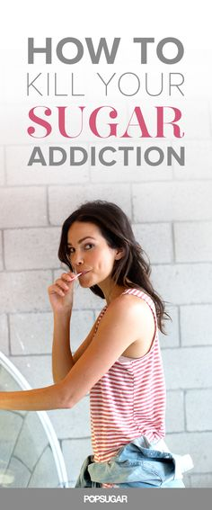 These tips will help cure your addiction to sugar.