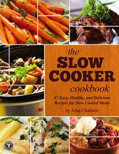 FREE e-Book: The Slow Cooker Cookbook {87 Easy Recipes}