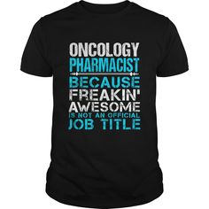 ONCOLOGY PHARMACIST T-Shirts, Hoodies. Get It Now ==>…
