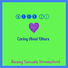 Raising Samuels #Homeschool: Week 21: Caring About Others (Homeschool Kindergarten & Preschool Learning) #lessonplans