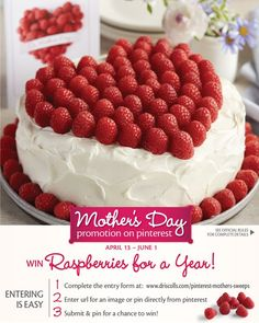 Enter our Mother's Day Pinterest Sweepstakes for a chance to win Raspberries for a Year!!