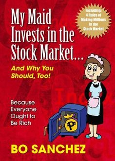 """Read """"My Maid Invests in the Stock Market"""" by Bro Bo Sanchez available from Rakuten Kobo. Do you want to start to invest in the stock market but don't know how to start? My Maid Invest In The Stock Market Prefa. Universal Life Insurance, Buy Life Insurance Online, Stock Market Investing, Investing In Stocks, Investment Club, Finance Books, Financial Literacy, Financial Tips, Financial Planning"""