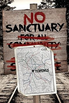 No Sanctuary at Terminus Poster, inspired by The Walking Dead