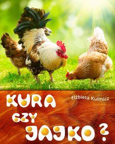 Kura czy jajko? - ilustrowany audiobook dla dzieci