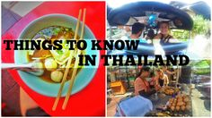 THINGS TO KNOW WHEN TRAVELLING TO THAILAND!
