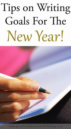 Tips for writing goals for the New Year.