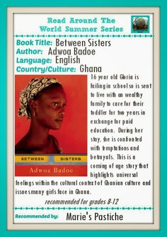 Marie's Pastiche: Ghanaian Coming of Age Story | Read Around the World Summer Reading Series