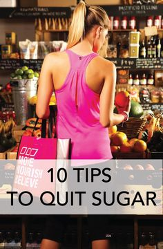 10 Tips To Quit Sugar