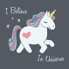 Awesome 'I+Believe+in+Unicorns' design on TeePublic!