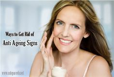 How To Get Rid of Aging Signs   Cute Parents