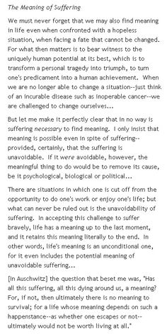 The Meaning of Suffering by Viktor Frankl from the book, Man's Search for Meaning
