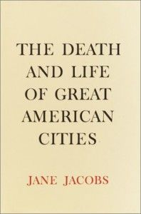 jane jacobs the death and life of great american cities quotes