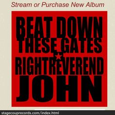 """""""Beat Down These Gates"""" 2016"""