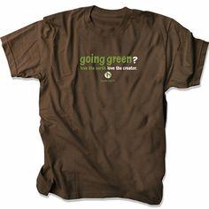 Going Green Christian T-Shirt by Gardenfire $15.99