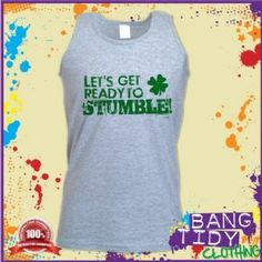 St Patricks Day Irish Clover Get Ready To Stumble Funny Green Mens Vest  Our Price: £10.97