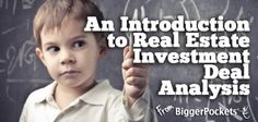 Introduction to Real Estate Investment Deal Analysis