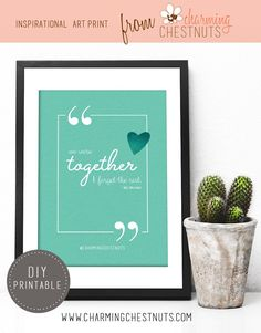 We were together, I forget the rest. Walt Whitman quote. Wedding sign. Printable quote. Inspirational quote