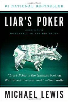 real estate capital markets class---read book---Liar's Poker (Norton Paperback): Michael Lewis: 9780393338690: Amazon.com: Books