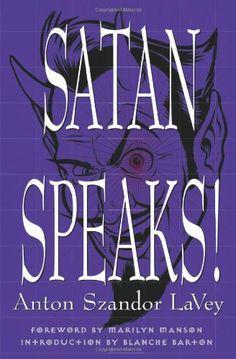 """""""Satan Speaks!"""" - Anton Szandor LaVey"""