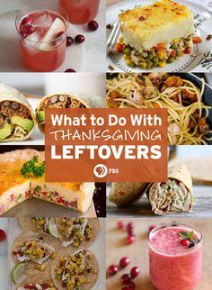 Eight easy Thanksgiving Leftover Recipes for you to try - from beverages to tacos!