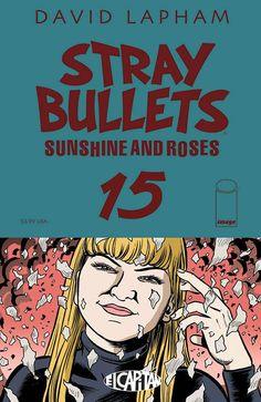 de1a895f706d06 Stray Bullets Sunshine and Roses (2015) Issue  15