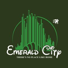 Emerald City There's No Place Like Home t-shirt design by chicoloco on teetournament 01/29/16   The Wizard of Oz