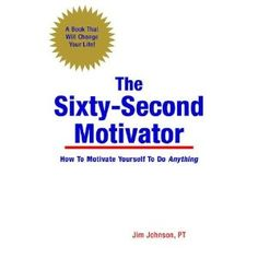 Based entirely on research from peer-reviewed journals and randomized controlled trials, The Sixty-Second Motivator is an easily read story that reveals practical motivational techniques. In less than 100 pages, readers will have the necessary tools to enable them to motivate themselves or others. A handy worksheet is also included which guides the reader through the motivational process.