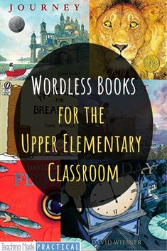 Wordless Picture Books for Upper Elementary Classrooms 4th Grade Books, 5th Grade Writing, 5th Grade Classroom, 5th Grade Reading, Writing A Book, Writing Workshop, Wordless Picture Books, Wordless Book, Reading Comprehension Strategies