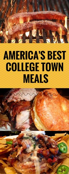 AMERICA'S BEST COLLEGE TOWN MEALS.,