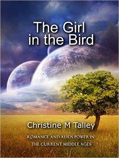 Amazon.com: The Girl in the Bird eBook: Christine Talley: Books