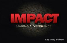 IMPACT is the WCC youth and young adult ministry designed to reach a generation and make a difference.  IMPACT meets Sunday nights from 6-8. Call 703-780-1112