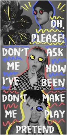 I bet everybody here is fake happy too. // Fake Happy - Paramore - After Laughter Paramore Lyrics, Hayley Paramore, Paramore Hayley Williams, Music Lyrics, Paramore Quotes, Lyric Art, Emo Bands, Music Bands, Paramore After Laughter