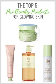 Top 5 Favorite skincare products from Pixi Beauty for glowing skin. Pixi Skintreats. Glow Tonic. Hydrating Milky Mist. DetoxifEYE. #skincare #pixibeauty #musthaves