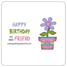 Free birthday cards for friends all greatquotes friendship birthday verses wishes myfreegreetingcardsonline happybirthday friend friendship bookmarktalkfo Choice Image