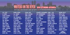 Current list of attending authors for Writers on the River 2018.
