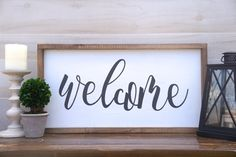 Welcome - Farmhouse sign, farmhouse decor, home decor, modern decor, entryway decor, fixer upper style, rustic signs, wood signs, wooden signs, distressed signs