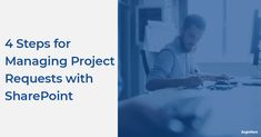 [On-Demand Webinar] 4 Steps for Managing New Project Requests with SharePoint