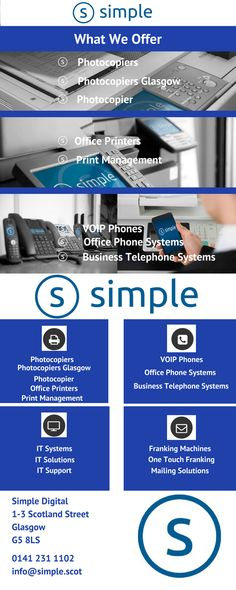 Simple Digital your one stop shop for photocopiers, IT solutions, office phone systems, VOIP phones, office printers, managed print services and franking machines, keep it simple with Simple Digital http://www.simple.scot #Photocopiers #PhotocopiersGlasgow #Photocopier #OfficePrinters #PrintManagement #OfficePrinters #VOIP-Phones #OfficePhoneSystems #BusinessTelephoneSystems
