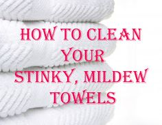 Wash your towels in hot water with a cup of vinegar, and then run again in hot water with a half-cup of baking soda. That will strip your towels from all of that residue and mildew smell and will actually leave them feeling fluffy and smelling fresh.