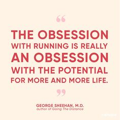 24 Running Quotes That'll Keep You Going During Lung Runs
