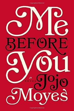 book cover of   Me Before You