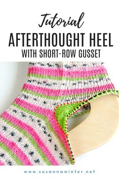 Are you struggling to knit afterthought heels that fit your feet? This step by step tutorial shows you how to knit an afterthought or forethought heel with improved shaping and fit using two simple techniques. Short rows are used to knit a mini gusset that adds extra room to the heel. With rounded decreases you can knit a round heel that perfectly hugs your foot. Follow these easy tips and your handknit socks will fit perfectly each time! #knitting #socks #knittingtutorial #knittingsocks