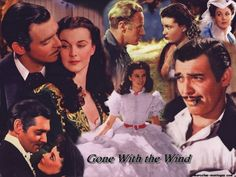 Gone with the Wind - favorite movie of all time.