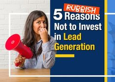 5 Rubbish Reasons Not to Invest in Lead Generation (Featured Image)
